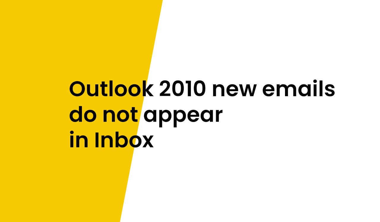Outlook 2010 not showing Inbox e-mails