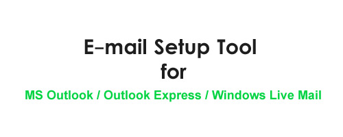 Outlook E-mail Setting with Outlook Setup Tool