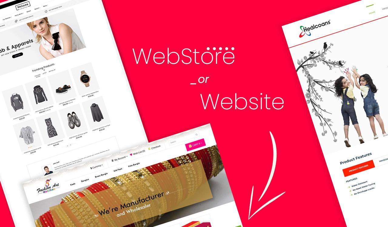 WebStore or Website – Choose the Best