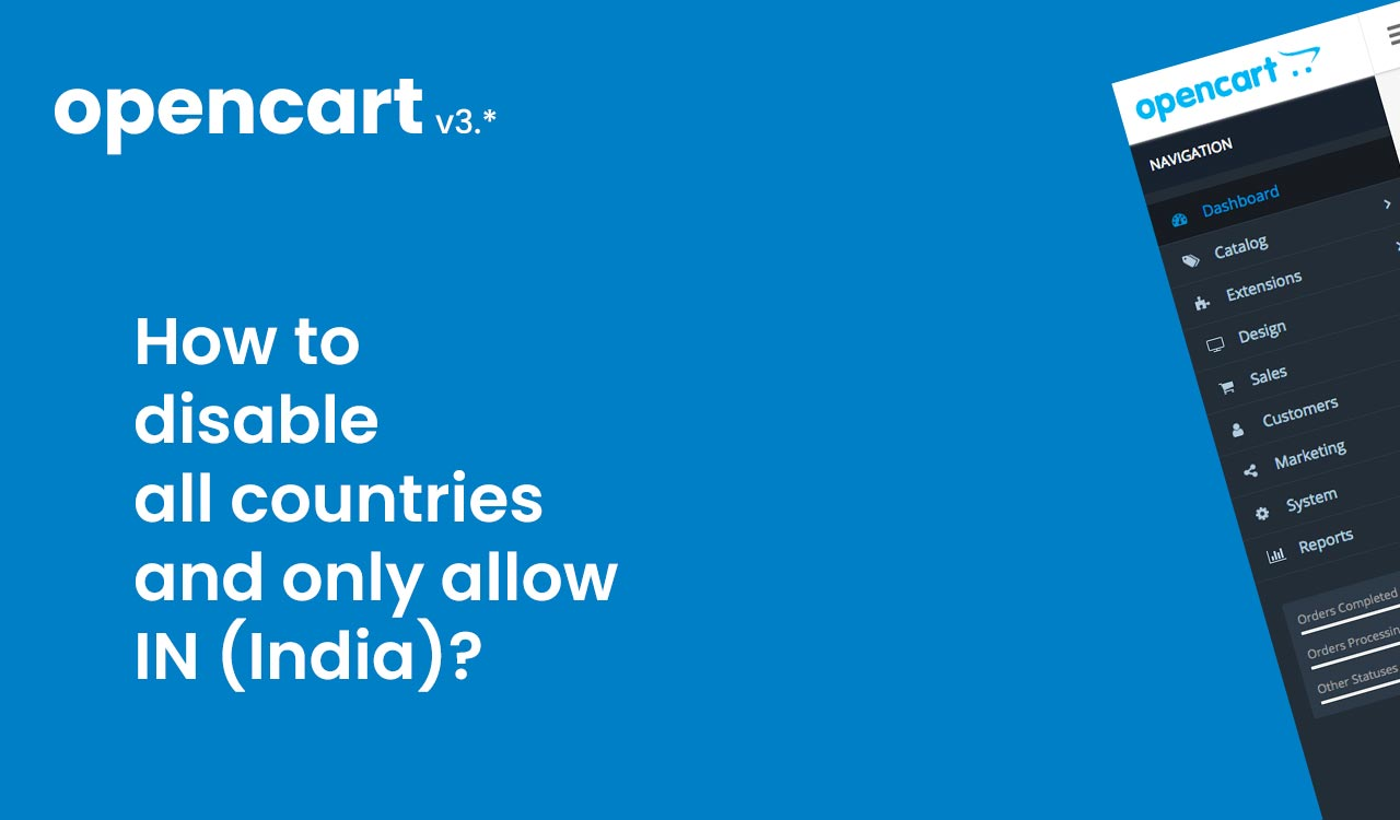 How to disable all countries and only allow India – OpenCart 3