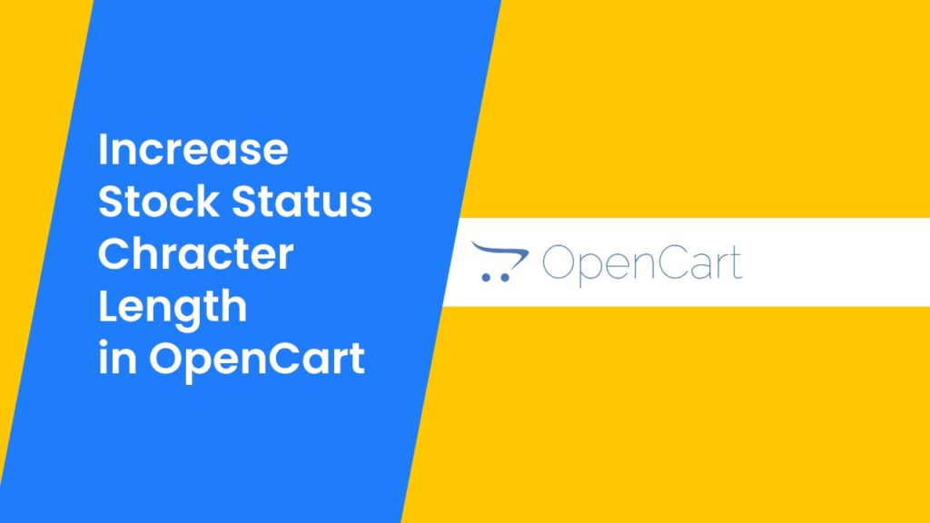 stock-status-chracter-length-in-opencart